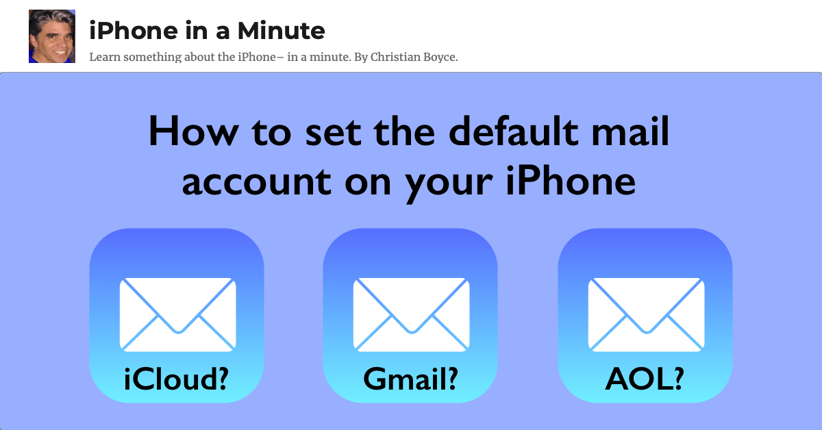How to set the default mail account on your iPhone