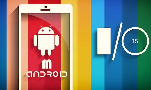 Android M IO Google