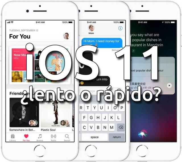 iOS 11, ¿lento o rápido? - Encuesta