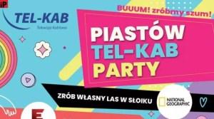 Piastów Tel-Kab Party [ZAPOWIEDŹ]