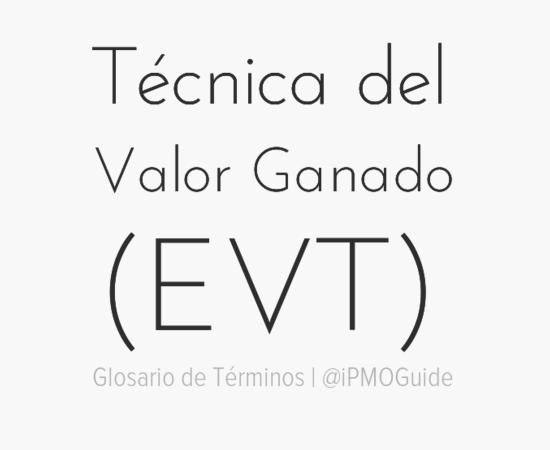 Técnica del Valor Ganado (EVT)