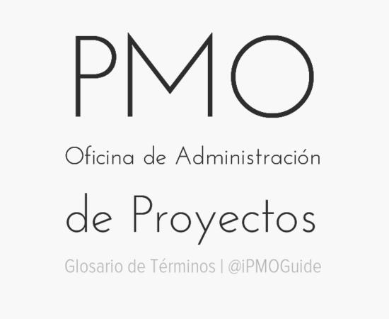 PMO – Oficina de Administración de Proyectos