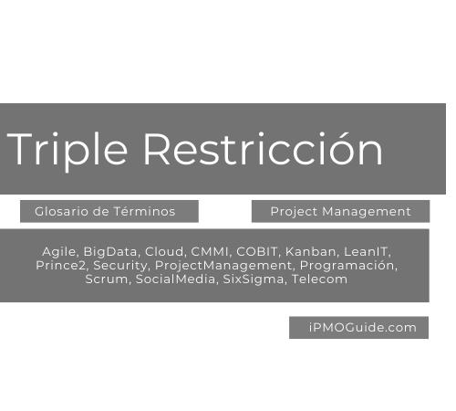 Triple Restricción