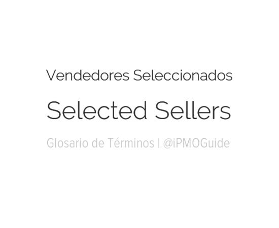 Vendedores Seleccionados – Selected Sellers