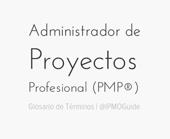 Administrador de Proyectos Profesional (PMP®)