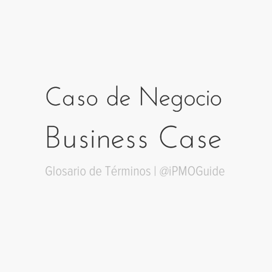 Caso de Negocio (Business Case)