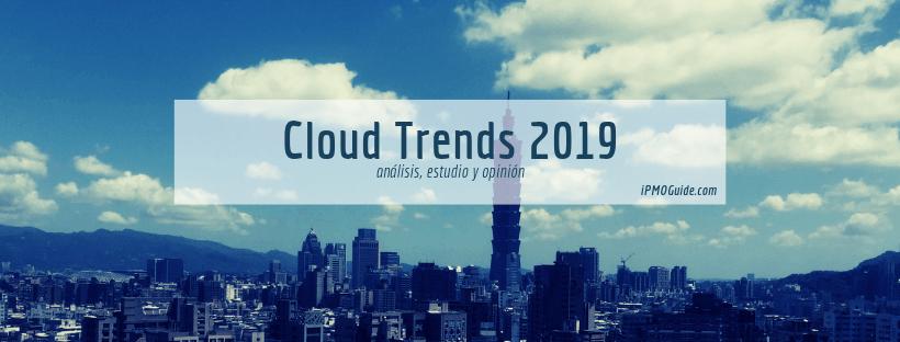 Cloud Trends 2019