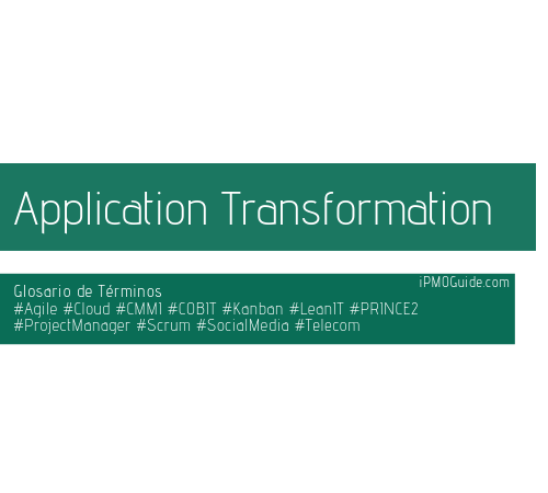 Application Transformation