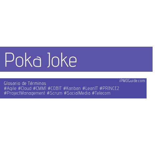 Poka Joke