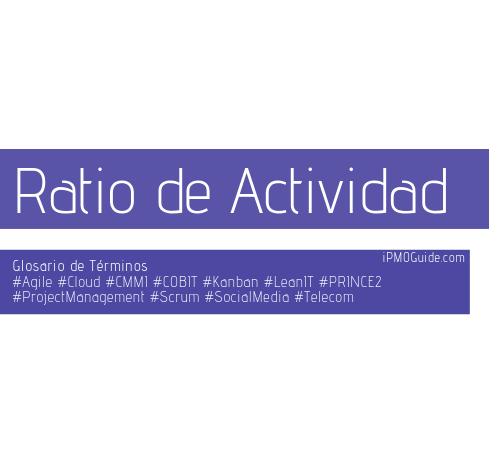 Ratio de Actividad