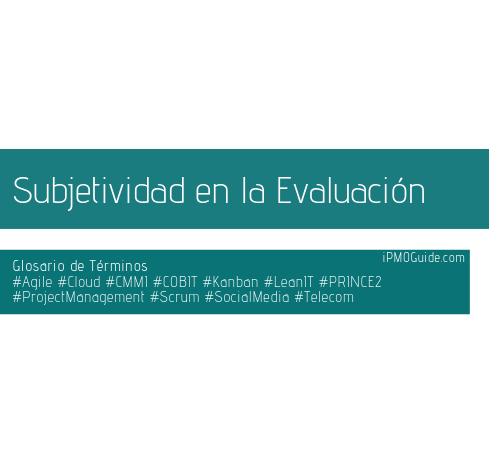 Subjetividad en la Evaluación