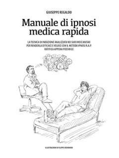 Manuale di Ipnosi medica rapida - Giuseppe Regaldo