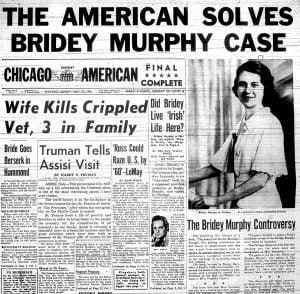 Sul giornale il caso di ipnosi regressiva alle vite passate di Briday Murphy