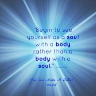 I am a soul with a body