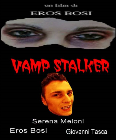 La locandina di Vamp Stalker, inviatami dal regista