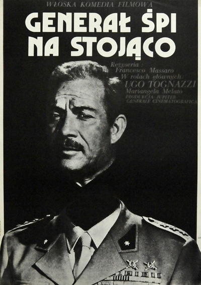 Il Generale Dorme In Piedi - Movie poster for the Polish People's Republic - from IMDB