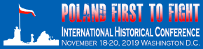 """Poland First to Fight!"" – International Historical Conference, Washington D.C."