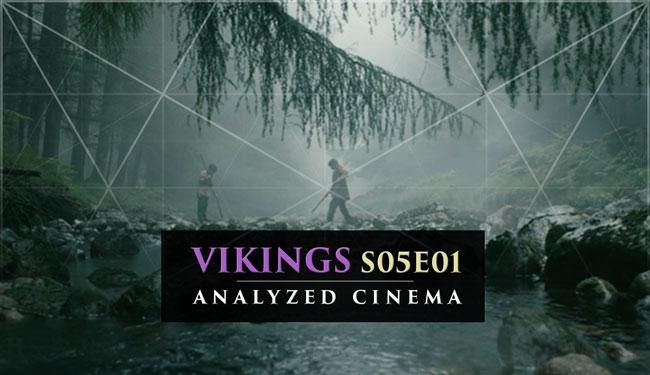 Vikings S05E01  ANALYZED CINEMA