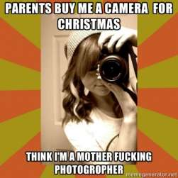 Just  because you have a camera doesnt make you a photographer