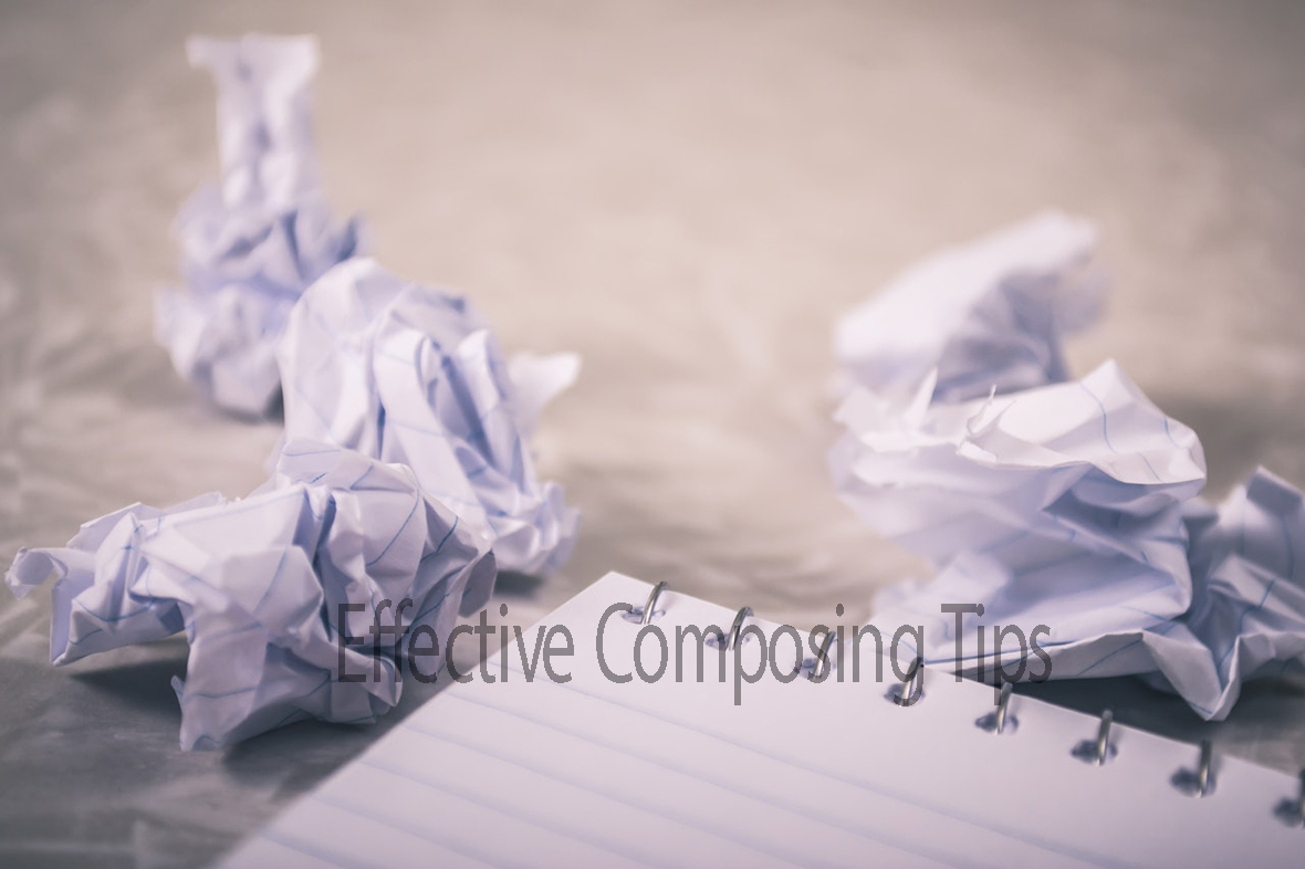 Effective Composing Tips