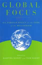 Global Focus: U.S. Foreign Policy at the Turn of the Millennium