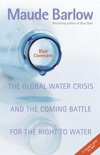 The Global Water Crisis and the Coming Battle for the Right to Water