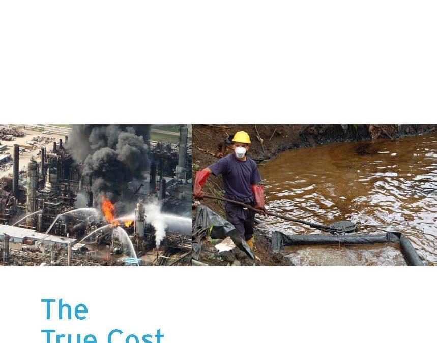 The True Cost of Chevron: An Alternative Annual Report