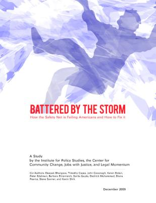 Battered by the Storm: How the Safety Net Is Failing Americans and How to Fix It