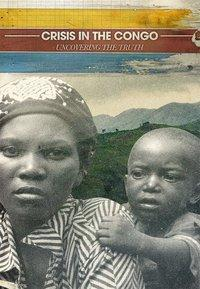 Film: Crisis In The Congo; Uncovering The Truth