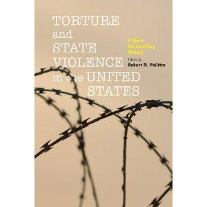 Review: Torture and State Violence in the United States