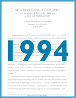 Executive Excess 1994: Workers Lose, CEOs Win