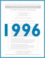 Executive Excess 1996: How Wall Street Rewards Job Destroyers