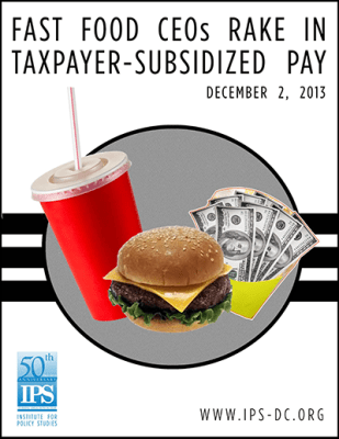 Fast Food CEOs Rake in Taxpayer-Subsidized Pay