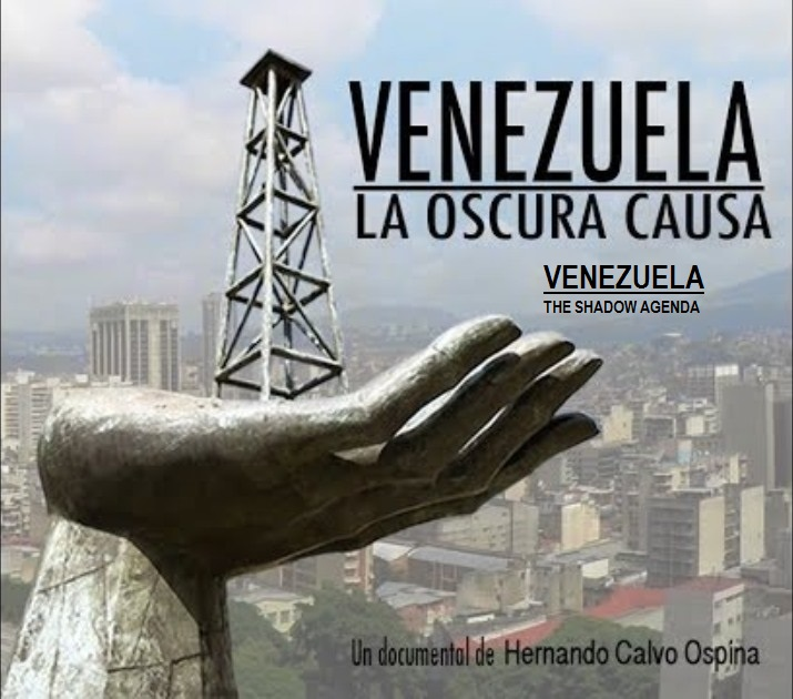 Film: Venezuela, The Shadow Agenda