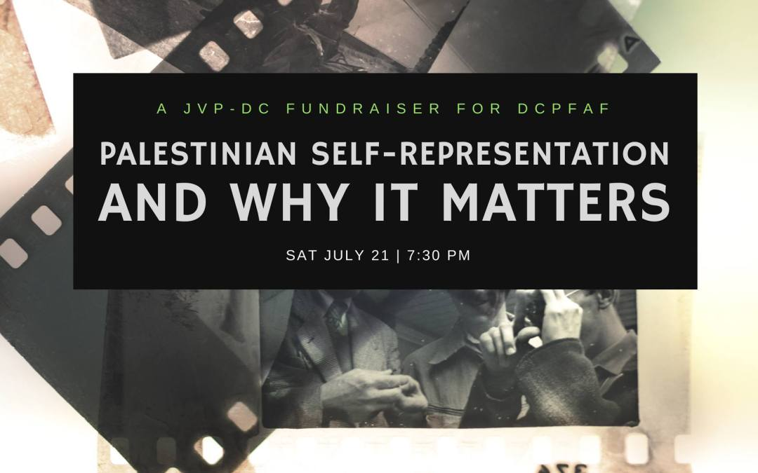 Palestinian Self-Representation and Why It Matters