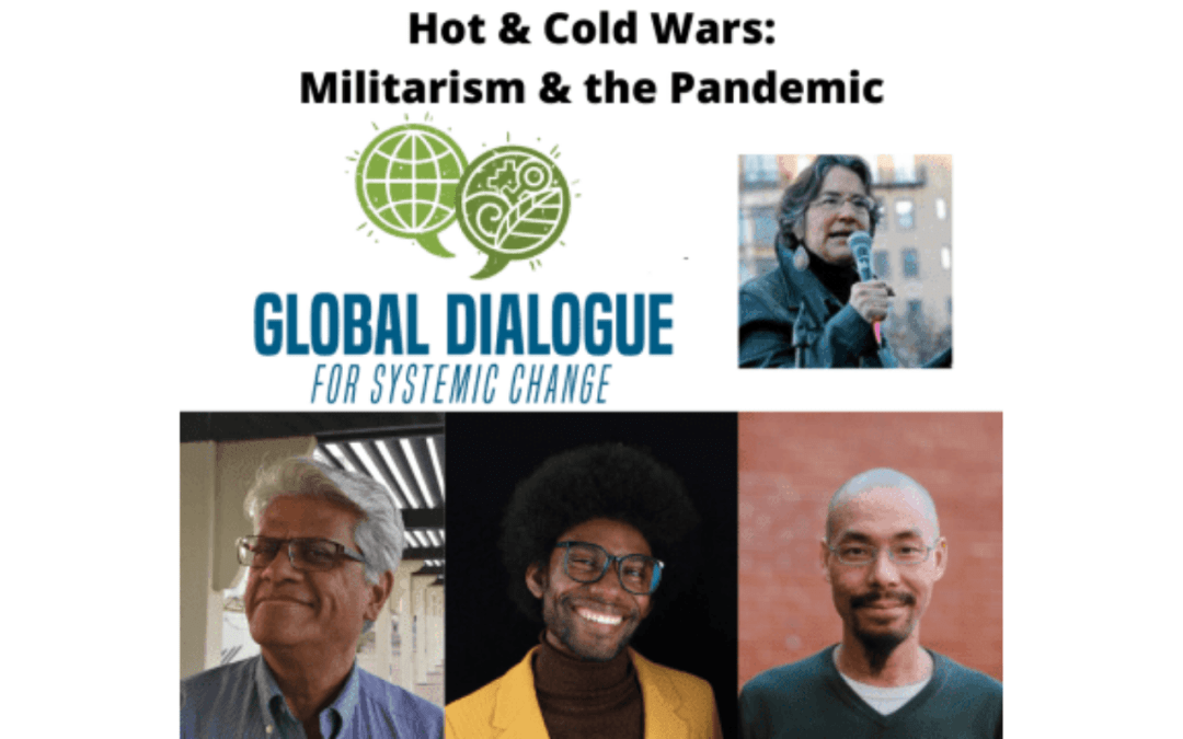 Hot and Cold Wars: Militarism and Pandemic