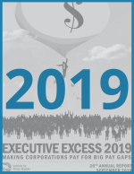 Executive Excess 2019: Making Corporations Pay for Big Pay Gaps