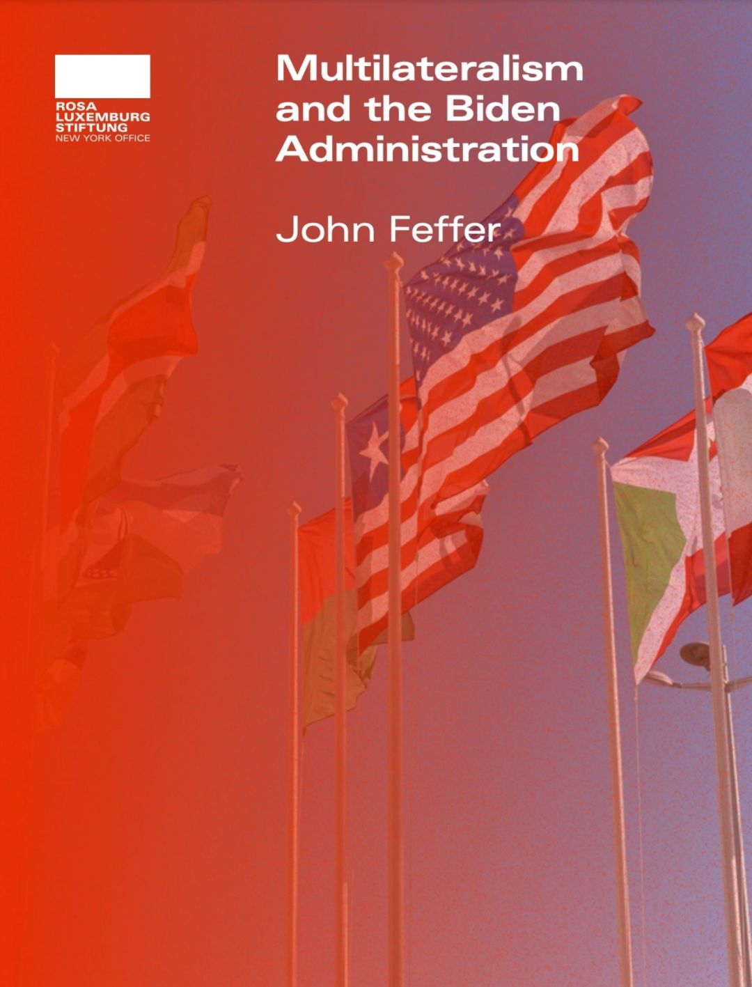 Multilateralism and the Biden Administration