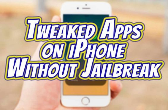 tweaked apps on iPhone without jailbreak