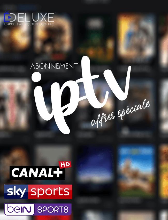 Lecteur Iptv Sans Coupure : lecteur, coupure, ABONNEMENT, DELUXE, SMART, IPTV-MAG-ANDROID