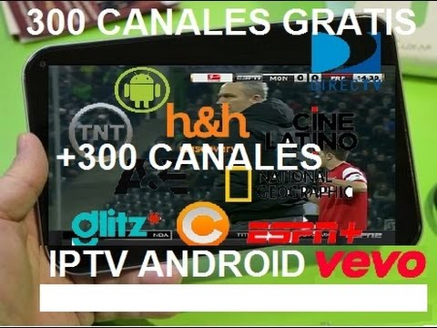Como tener TV Satelital GRATIS Android IPTV + 300