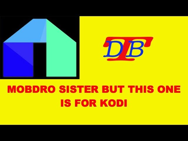 AWESOME IPTV ADDON MOBDRO SISTER NUT FOR KODI