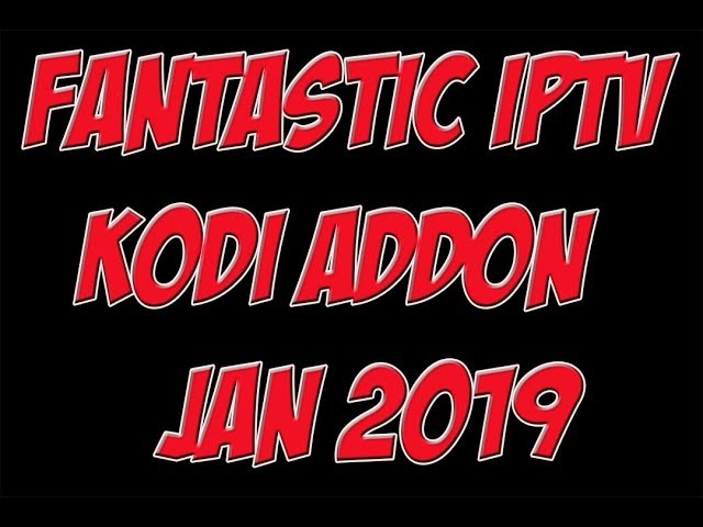 The Best IPTV Kodi Addon , How To Install The Best IPTV