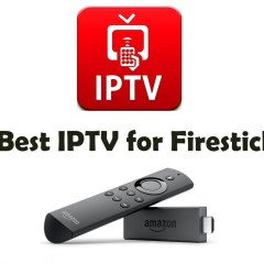 Best IPTV for Firestick [2019] | Features and Set up