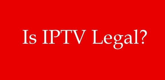 Is IPTV Legal? Consider these things before subscribing to IPTV