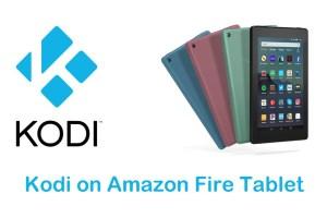 Kodi on Amazon Fire Tablet