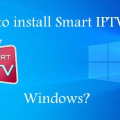 How to install Smart IPTV on Windows?