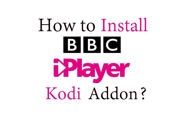 How to install BBC iPlayer Kodi Addon? - IPTV Player Guide