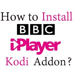 How to install BBC iPlayer Kodi Addon?