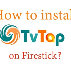 How to install TVTap on Firestick [2020]